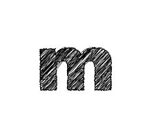 Sketchy Letter Series - Letter M (lowercase) by JHMimaging