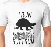 I run slower than turtles but i run geek funny nerd Unisex T-Shirt