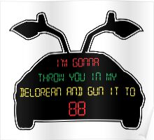 Gun it to 88 Poster