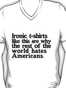 Ironic T-Shirts T-Shirt