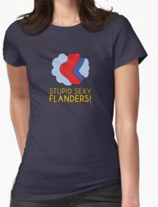 Stupid Sexy Flanders! Womens Fitted T-Shirt