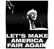 Bernie Sanders For President - Make America Fair Again Poster