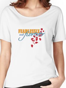 Fearlessly and Forever Women's Relaxed Fit T-Shirt