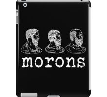 Inspired by Princess Bride - Plato - Aristotle - Socrates - Morons - Movie Quotes - Comedy iPad Case/Skin