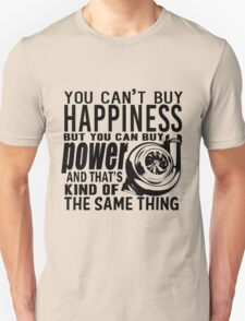 Happiness is power T-Shirt