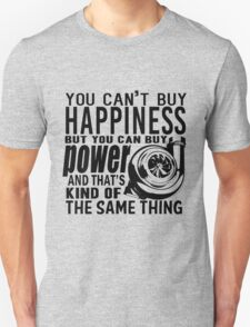 Happiness is power Unisex T-Shirt
