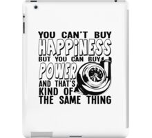 Happiness is power 2 iPad Case/Skin