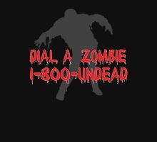 Dial a Zombie Unisex T-Shirt