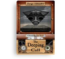 The Deeping Call Canvas Print
