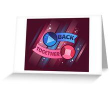 Back Together // Steven Universe Greeting Card