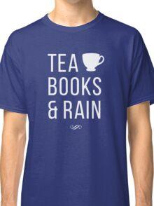 Tea Books & Rain Classic T-Shirt