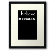 I believe Framed Print