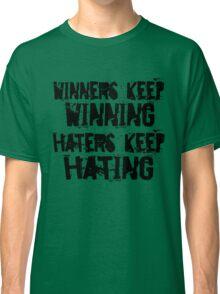 Winners vs. Haters Classic T-Shirt