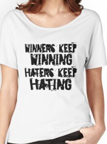 Winners vs. Haters Women's Relaxed Fit T-Shirt