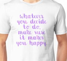 Happy Quote Unisex T-Shirt