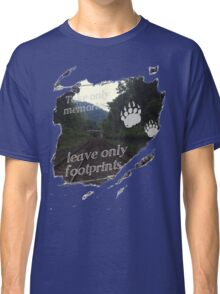 Take Only Memories Leave Only Footprints Classic T-Shirt