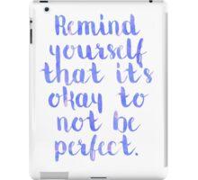 Perfect Quote iPad Case/Skin