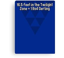 16.5 feet in the Twilight Zone = 1 Rod Serling Canvas Print