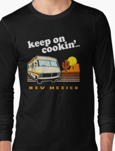 Funny - Keep on Cookin'! (Distressed Vintage Look) Long Sleeve T-Shirt