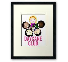 Daycare Club Friends Fun Framed Print