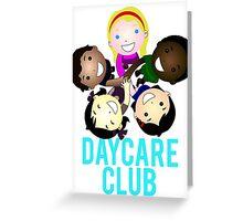Daycare Club Friends Fun Greeting Card