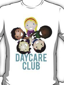 Daycare Club Friends Fun T-Shirt