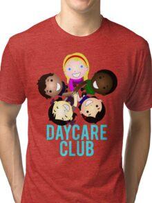Daycare Club Friends Fun Tri-blend T-Shirt