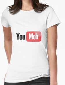 You Mob [-0-] Womens Fitted T-Shirt