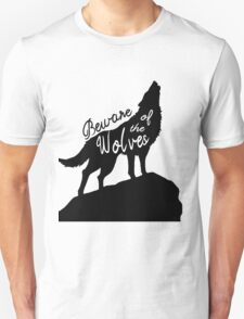 Beware of the Wolves T-Shirt