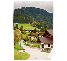 Houses and mountains in Wagrain, Austria Poster