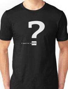 A question on sex T-Shirt