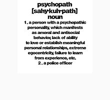 The Meaning of a Psycopath T-Shirt