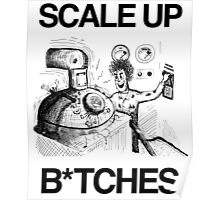 Scale Up B*itches Poster