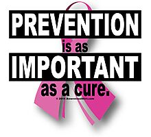 Prevention is as Important as a Cure Photographic Print