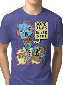 Dope Jams Zombie Tri-blend T-Shirt