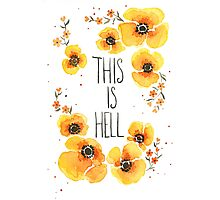This is Hell Photographic Print