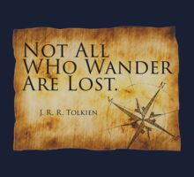 Not All Who Wander Are Lost - J. R. R. Tolkien  Baby Tee