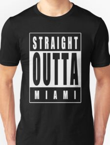 Straight Outta Miami T-Shirt