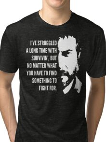 The Last of Us - Something to Fight For Tri-blend T-Shirt