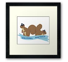 Squirrel Pawtrole Framed Print