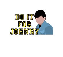Do it for Johnny Photographic Print