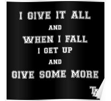 TAA - Give It All Poster