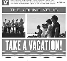 The Young Veins - Take A Vacation! by reinventedlove