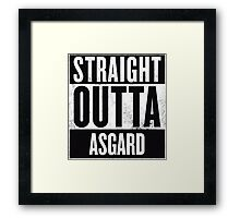 STRAIGHT OUTTA ASGARD Framed Print