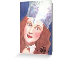Glenda the Good Witch Greeting Card