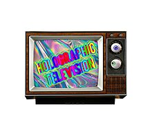Holographic Television! Photographic Print