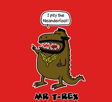 Mr T-Rex Unisex T-Shirt
