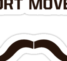 Movember: Support it! Sticker
