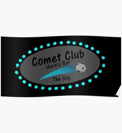 Comet Club: Hero's Bar  Poster