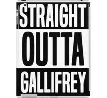 Straight Outta Gallifrey iPad Case/Skin